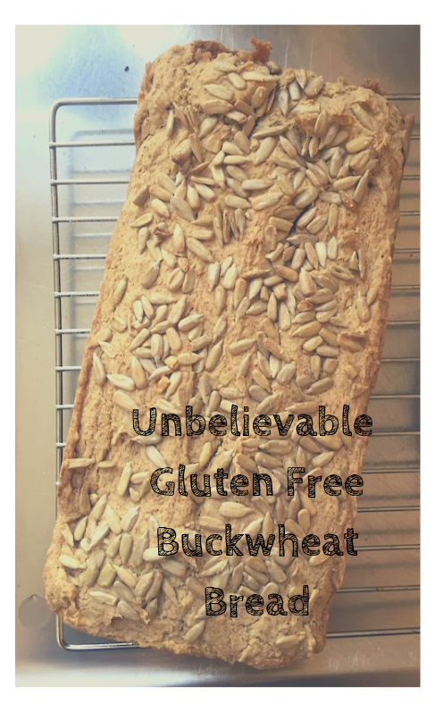 Unbelievable Gluten Free Buckwheat Bread-2.png